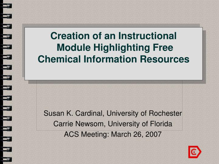 creation of an instructional module highlighting free chemical information resources n.
