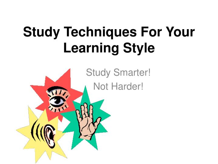 study techniques for your learning style n.