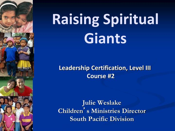 raising spiritual giants n.