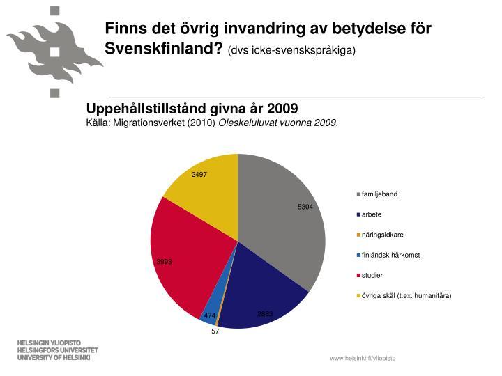 Finns det övrig invandring av betydelse för Svenskfinland?