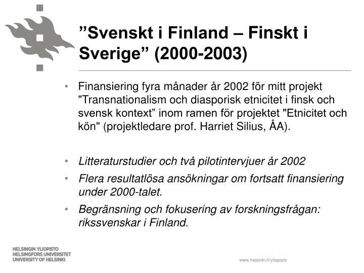 """""""Svenskt i Finland – Finskt i Sverige"""" (2000-2003)"""