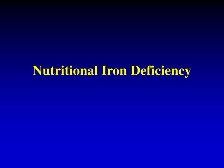 Nutritional Iron Deficiency