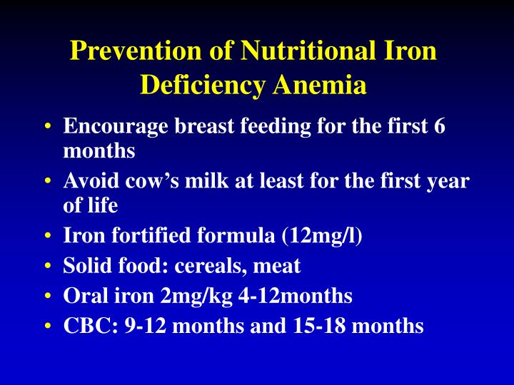 Prevention of Nutritional Iron Deficiency Anemia