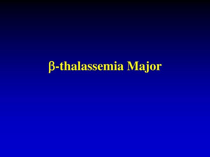 -thalassemia Major