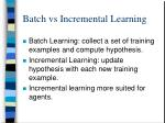 batch vs incremental learning