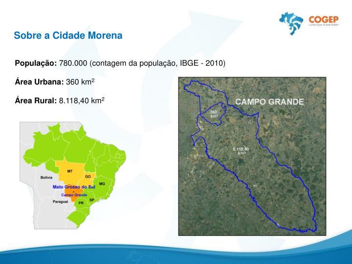Sobre a Cidade Morena