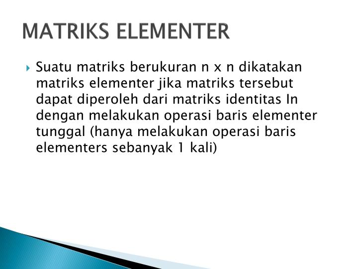 MATRIKS ELEMENTER