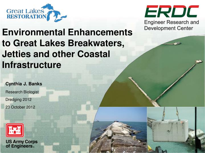 environmental enhancements to great lakes breakwaters jetties and other coastal infrastructure n.