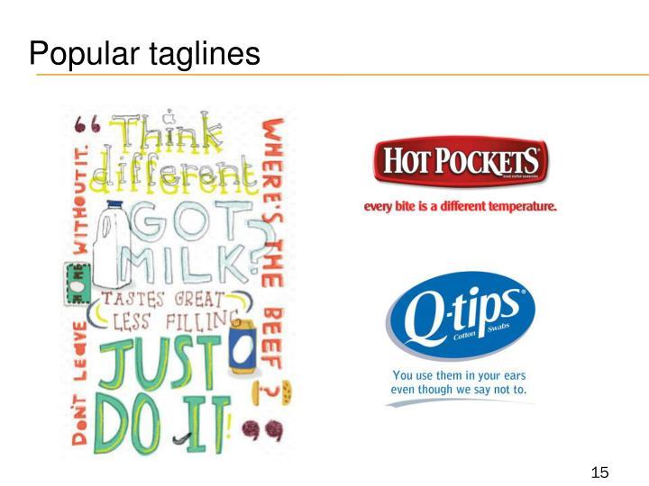 Popular taglines