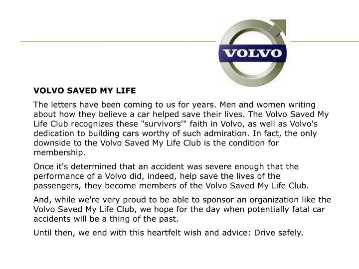 VOLVO SAVED MY LIFE