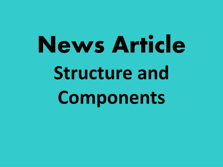 news article structure and components n.