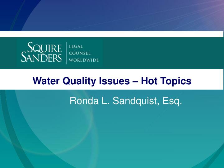water quality issues hot topics n.