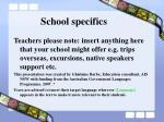 school specifics