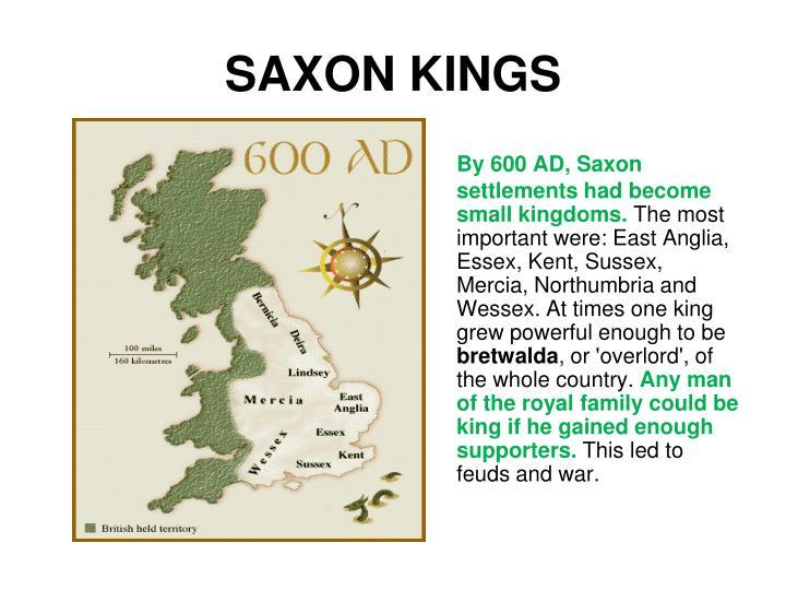 SAXON KINGS