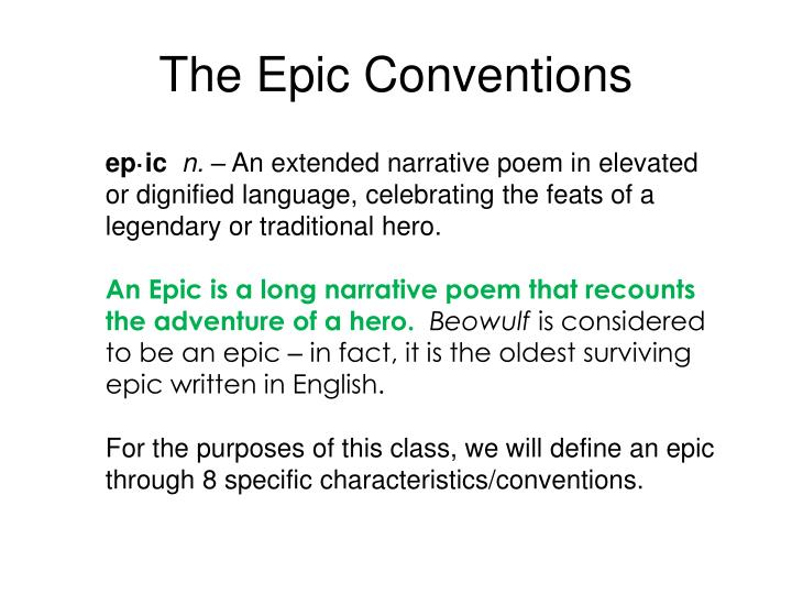 The Epic Conventions