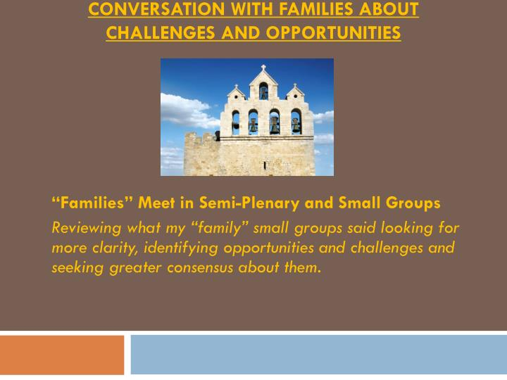 conversation with families about challenges and opportunities n.