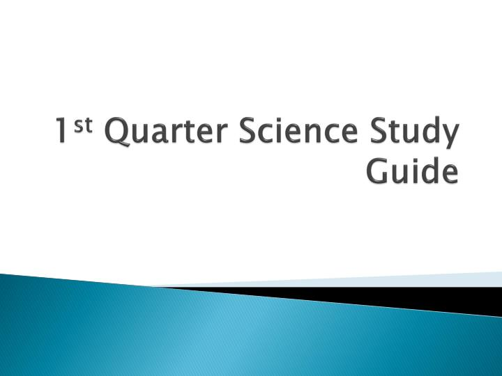 1 st quarter science study guide n.