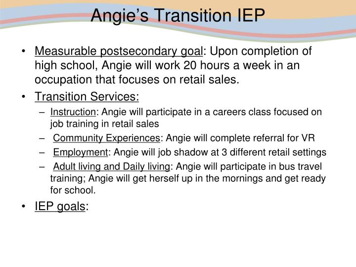 Angie's Transition IEP