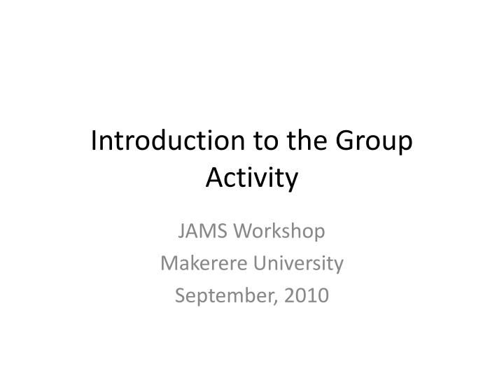 introduction to the group activity n.