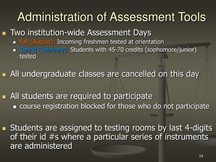 Administration of Assessment Tools