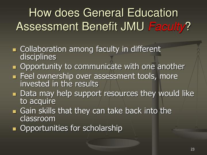 How does General Education Assessment Benefit JMU