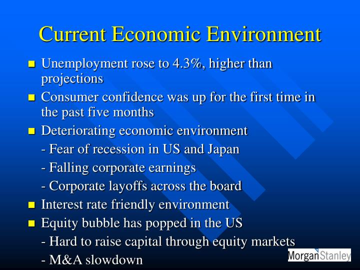 Current Economic Environment