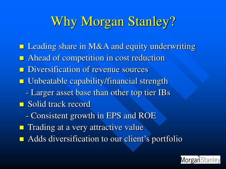 Why Morgan Stanley?