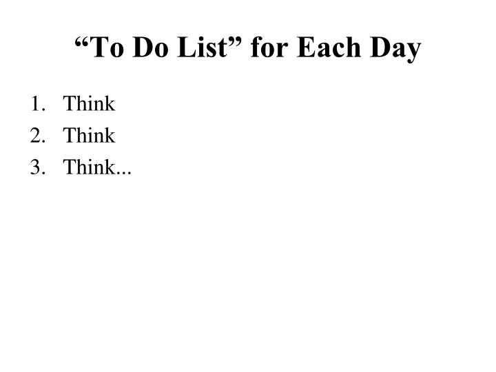 """To Do List"" for Each Day"