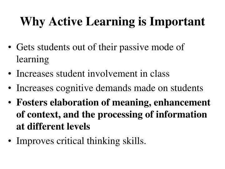 Why Active Learning is Important