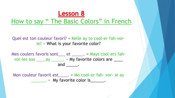 Lesson 8how To Say The Basic Colors In French