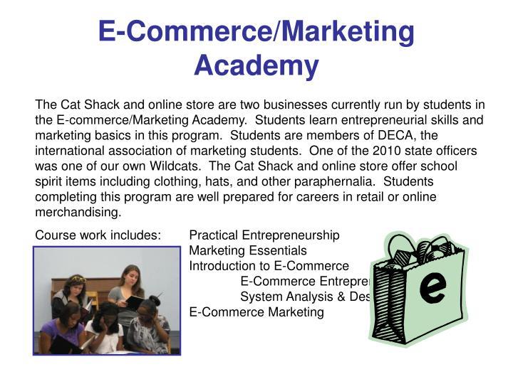 E-Commerce/Marketing Academy