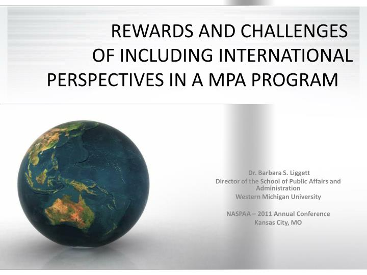 rewards and challenges of including international perspectives in a mpa program n.