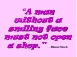 a man without a smiling face must not open a shop chinese proverb