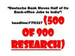 deutsche bank moves half of its back office jobs to india headline ft 0327 500 of 900 research