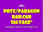 etc prsx paragon railcar salvage salvaged railcars into bridges etc