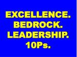 excellence bedrock leadership 10ps