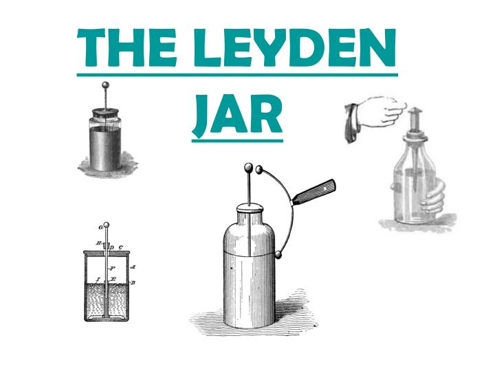the leyden jar n.