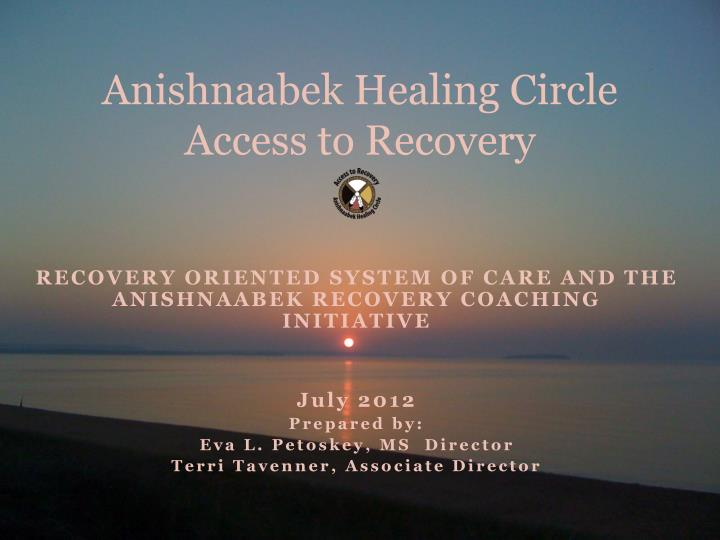 anishnaabek healing circle access to recovery n.