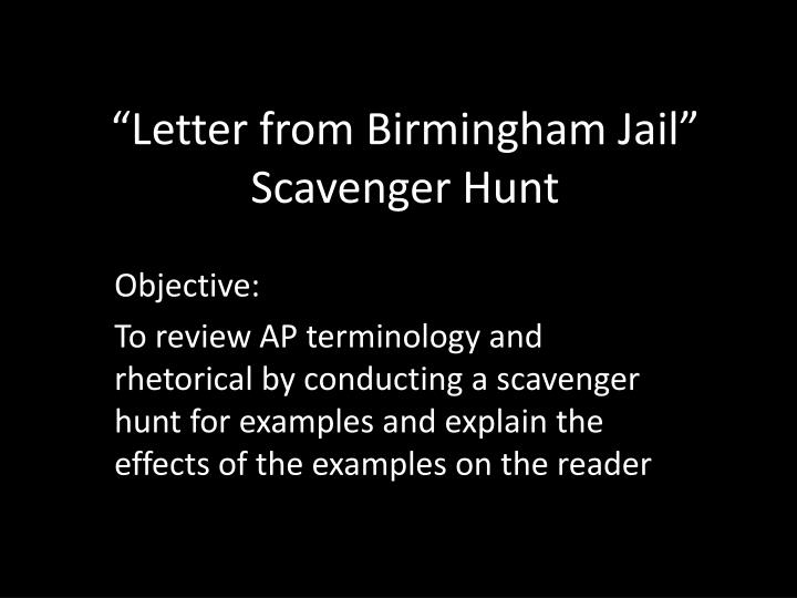 martin luther king jr letter from birmingham jail thesis statement Without a doubt, martin luther king, jr has been a great influence to citizen to the us very few people around the world have had such a great influence to.