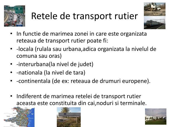 Retele de transport rutier