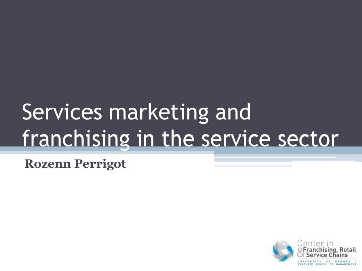 services marketing and franchising in the service sector n.