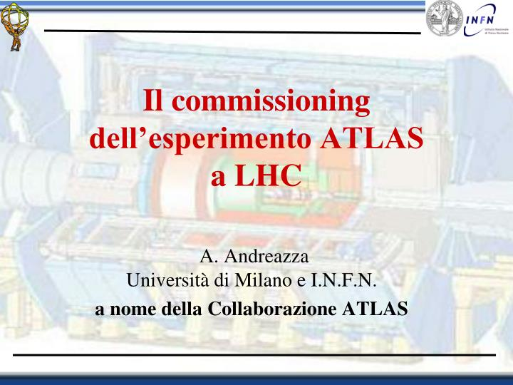 Il commissioning dell'esperimento ATLAS