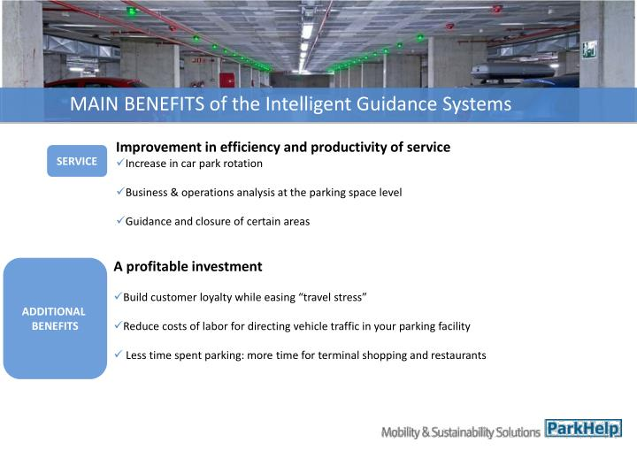MAIN BENEFITS of the Intelligent Guidance Systems