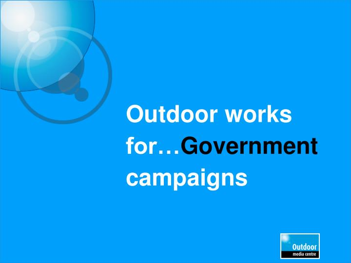 outdoor works for government campaigns n.