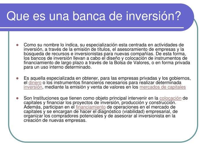 Que es una banca de inversión?