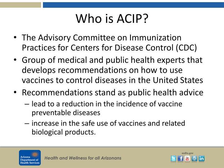 Who is ACIP?