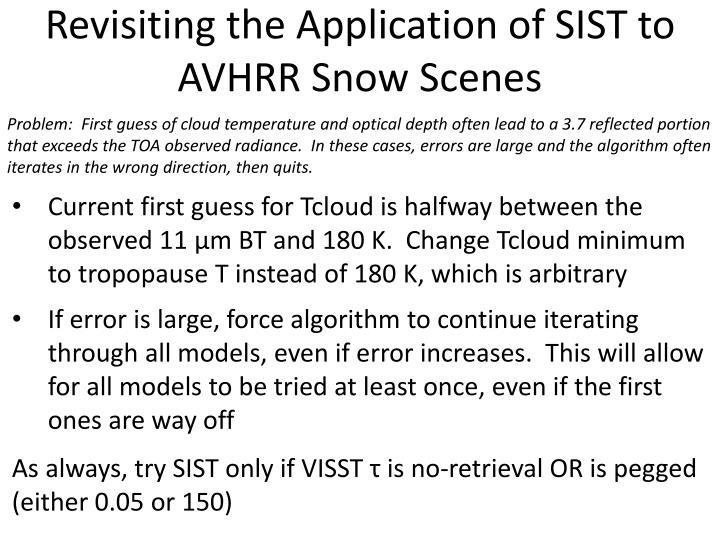 revisiting the application of sist to avhrr snow scenes n.