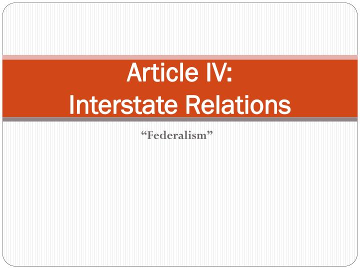 article iv interstate relations n.