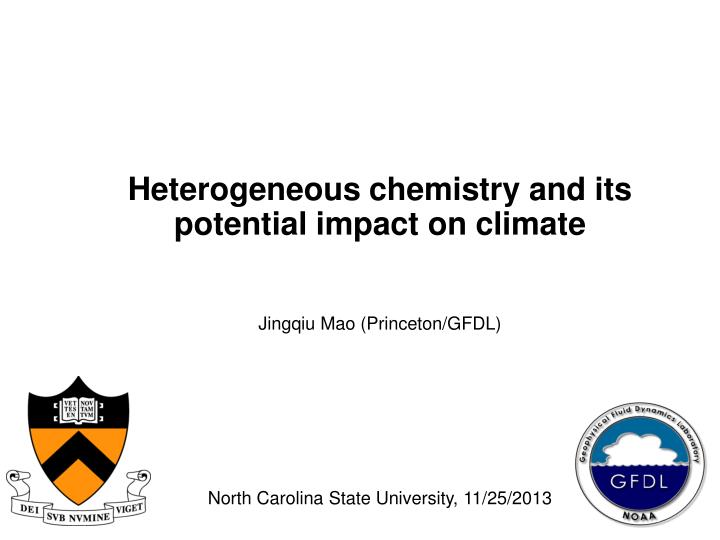 heterogeneous chemistry and its potential impact on climate n.