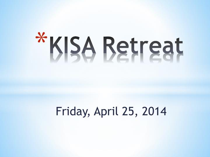 kisa retreat n.